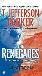The Renegades (Charlie Hood Novels (Paperback))