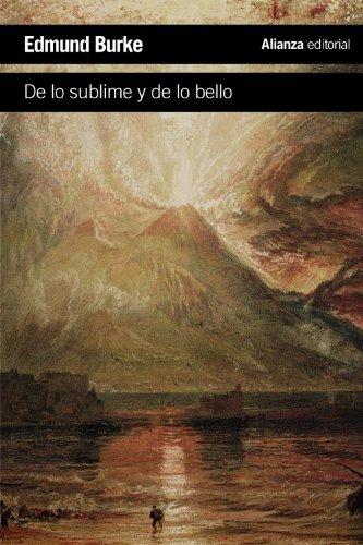 Indagación filosófica sobre el origen de nuestras ideas acerca de lo sublime y de lo bello (El Libro De Bolsillo - Humanidades) por Edmund Burke