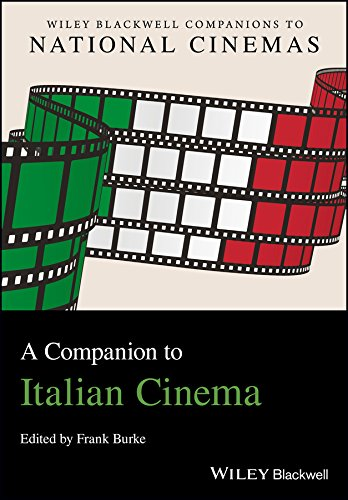 a-companion-to-italian-cinema-cncz-wiley-blackwell-companions-to-national-cinemas