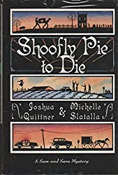 Shoofly Pie to Die (A Thomas Dunne Book)