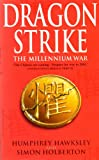 Dragon Strike - A Novel of the Coming War with China (Future History Book 1)