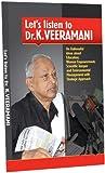 LET'S LISTEN TO DR.K. VEERAMANI
