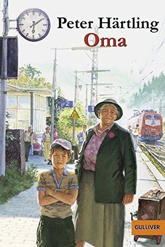 Oma: Roman für Kinder (Gulliver, Band 101)