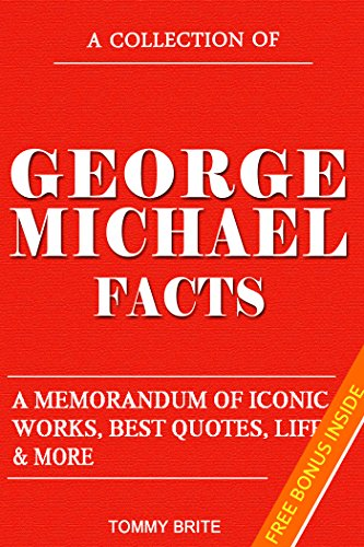 george-michael-facts-george-michael-biography-a-memorandum-of-iconic-works-best-quotes-life-more-eng