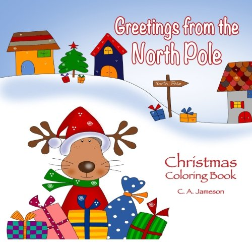Greetings from the North Pole Christmas Coloring Book