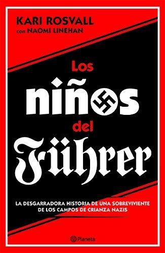 Los Ninos del Fuhrer por Rosvall