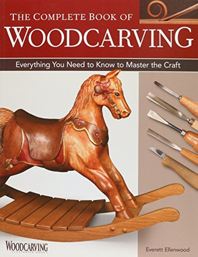 the-complete-book-of-woodcarving-everything-you-need-to-know-to-master-the-craft