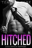 Hitched: A Billionaire Romance