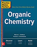 Practice Makes Perfect: Organic Chemistry (Practice Makes Perfect Series)
