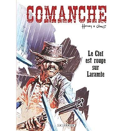 Comanche - Tome 4 - Ciel est rouge sur Laramie (Le)