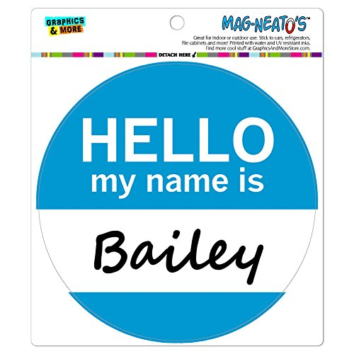 Bailey Hello My Name Is MAG-NEATO'S (TM) Automotive Auto Locker Kühlschrank Vinyl-Magnet (Bailey Magnet)