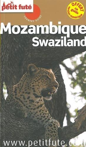 Petit Futé Mozambique : Swaziland