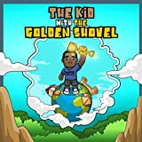 The Kid With The Golden Shovel (English Edition)