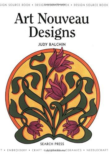 Design Source Book: Art Nouveau Designs (Design Source Books) por Judy Balchin