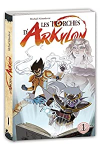 Les torches d'Arkylon Edition simple Tome 1