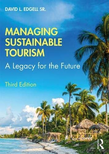 Managing Sustainable Tourism: A Legacy for the Future (English Edition)