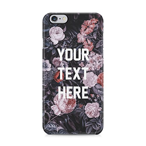Personalized Customizable Custom Text Tumblr Motivation Or Inspiration Quote Wild Flowers Protective Hard Plastic Case Cover For iPhone 6 Plus / iPhone 6s Plus Carcasa