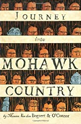 Journey Into Mohawk Country by George O'Connor (2006-09-05)