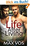 Life After Living (English Edition)