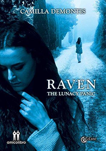 Raven: The lunacy panic