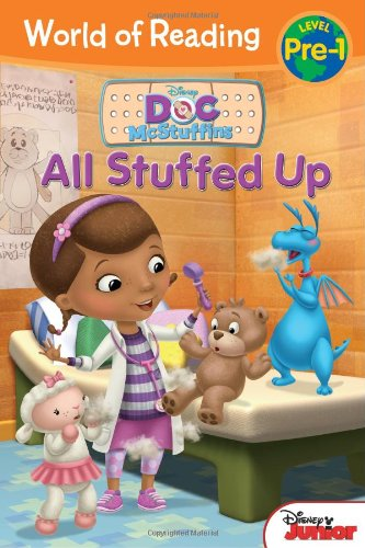 World of Reading: Doc McStuffins All Stuffed Up: Pre-Level 1 (Disney Doc McStuffins: World of Reading, Pre-level 1)