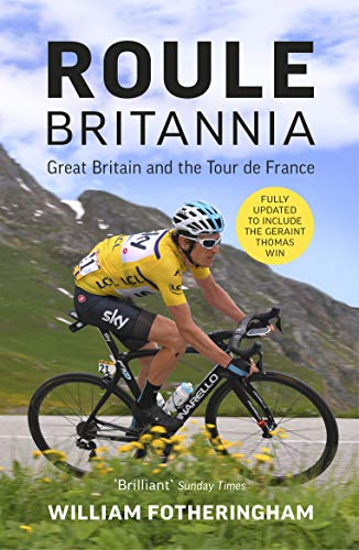 Roule Britannia: Great Britain and the Tour de France (English Edition) -