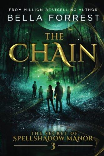 The Secret of Spellshadow Manor 3: The Chain: Volume 3