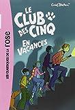 CLUB DES CINQ EN VACANCES(9782012011496) (Bibliothèque Rose)