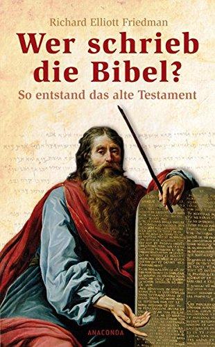 Wer schrieb die Bibel? So entstand das alte Testament