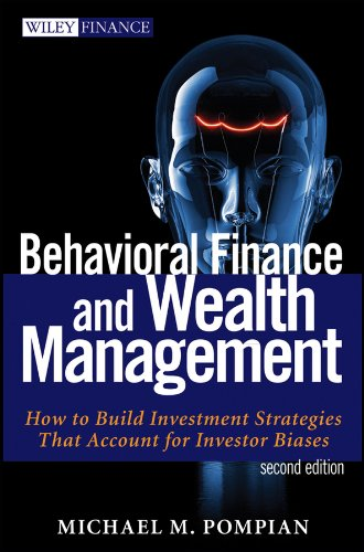 Behavioral Finance and Wealth Management: How to Build Optimal Portfolios That Account for Investor Biases (Wiley Finance) de [Pompian, Michael M.]