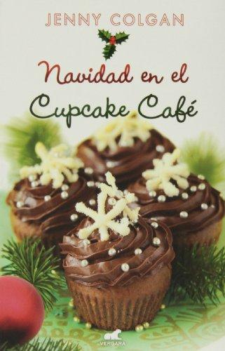 Navidad en el Cupcake Café (Novela (javier Vergara))