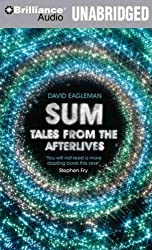 (SUM: TALES FROM THE AFTERLIVES ) BY Eagleman, David (Author) Compact Disc Published on (06 , 2010)