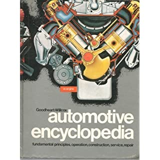Deluxe automotive encyclopedia: Fundamental principles, construction, operation, service, repairs. Including a special section of Auto kinks, for the car owner as well as the mechanic by William King Toboldt (1975-12-24)