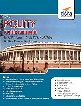 The Polity Compendium for General Studies CSAT Paper 1, State PCS, CDS, NDA & other Competitive Exams by [Disha Experts]