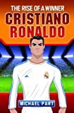 Image de Cristiano Ronaldo: The Rise of a Winner