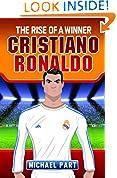 #9: Cristiano Ronaldo: The Rise of a Winner (Childrens Football 2)