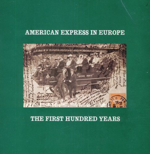 american-express-in-europe-the-first-hundred-years
