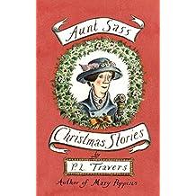 Aunt Sass: Christmas Stories (Virago Modern Classics Book 2115) (English Edition)