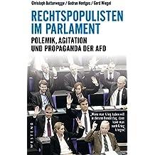 Rechtspopulisten im Parlament: Polemik, Agitation und Propaganda der AfD