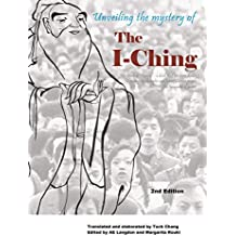 Unveiling the Mystery of the I Ching (English Edition)
