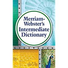 Merriam-Webster's Intermediate Dictionary, New Edition (English Edition)