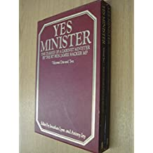 Yes Minister: The Diaries of a Cabinet Minister By the RT HON. James Hacker MP