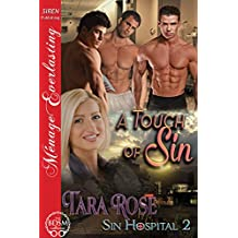 A Touch of Sin [Sin Hospital 2] (Siren Publishing Menage Everlasting)