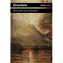Indagación Filosófica Sobre El Origen De Nuestras Ideas Acerca De Lo Sublime Y De Lo Bello (El Libro De Bolsillo - Humanidades)