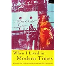When I Lived in Modern Times by Linda Grant (2000-10-09)