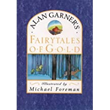 Fairytales of Gold by Alan Garner (1989-10-16)