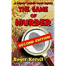 The Game Of Murder: an Inspector Constable murder mystery (The Inspector Constable Murder Mysteries)