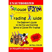 Mouse Pin Trading Guide: 2013 Color Edition (English Edition)