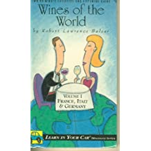 Wines of the World: Volume I: France, Italy, Germany with Book (Learn in Your Car Audio Discovery)