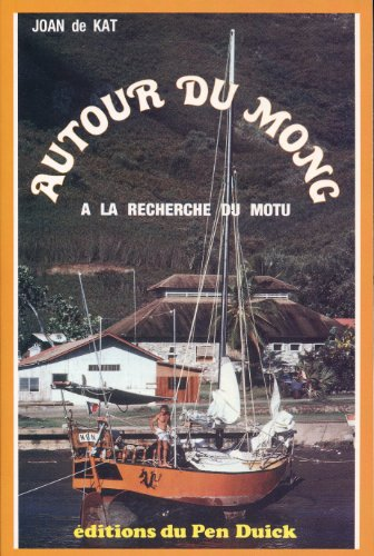 Descargar Libro Autour du Mong, à la recherche du Motu de Joan de Kat